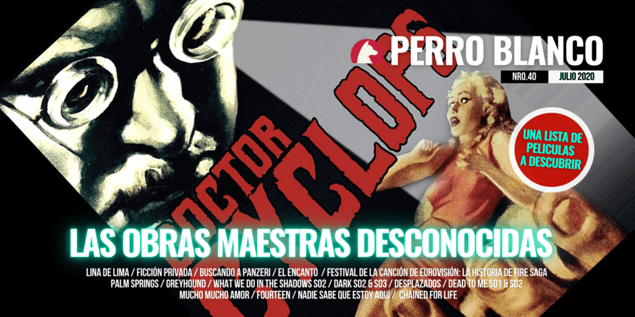 Perro Blanco | Número 40 | Julio / 20